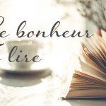 Le bonheur de lire. Photo d'un livre sur une table